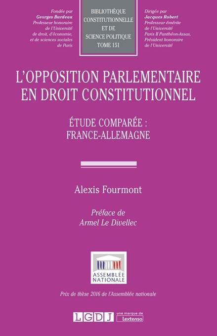 FOURMONT Alexis, L'opposition parlementaire en droit constitutionnel