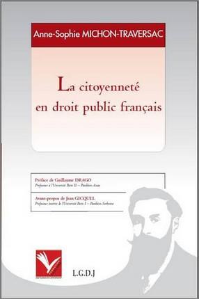 MICHON-TRAVERSAC Anne-Sophie, La Citoyenneté en droit public français.