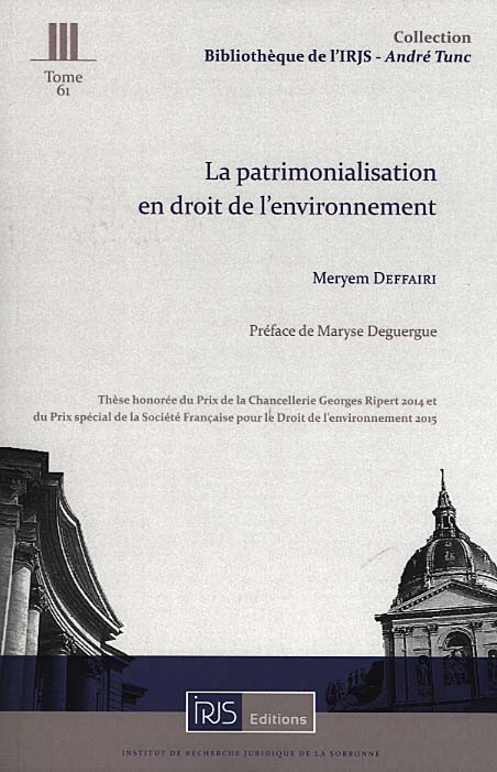 DEFFAIRI Meryem, La patrimonialisation en droit de l'environnement.