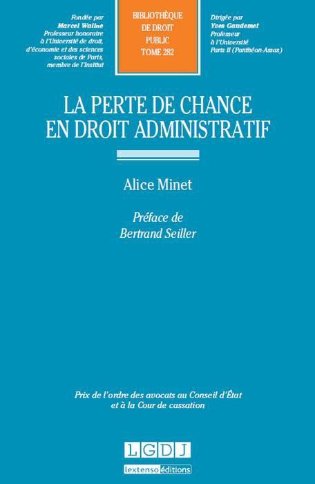 MINET Alice, La perte de chance en droit administratif.