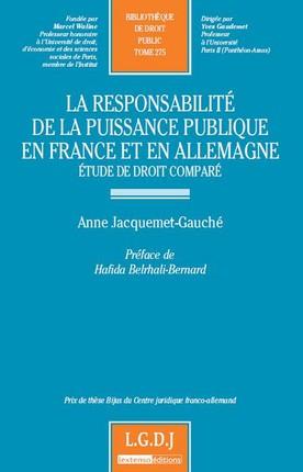 La responsabilité de la puissance publique en France et en Allemagne.
