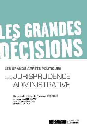 1re de couverture de l'ouvrage : Les grands arrêts politiques de la jurisprudence administrative