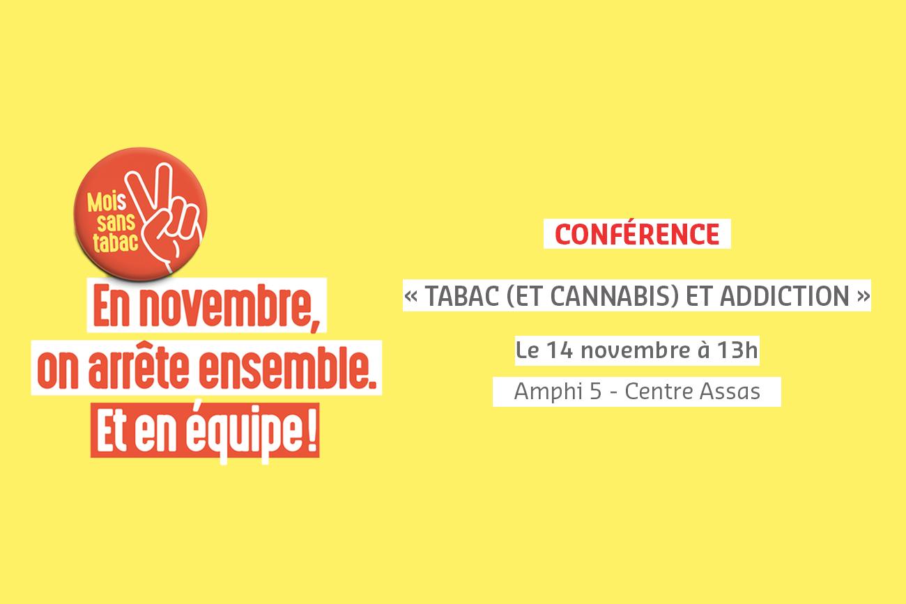 """Mois sans tabac - """"Tabac (et cannabis) et addiction"""" conférence à l'université Paris 2 Panthéon-Assas, le 14 novembre 2018"""