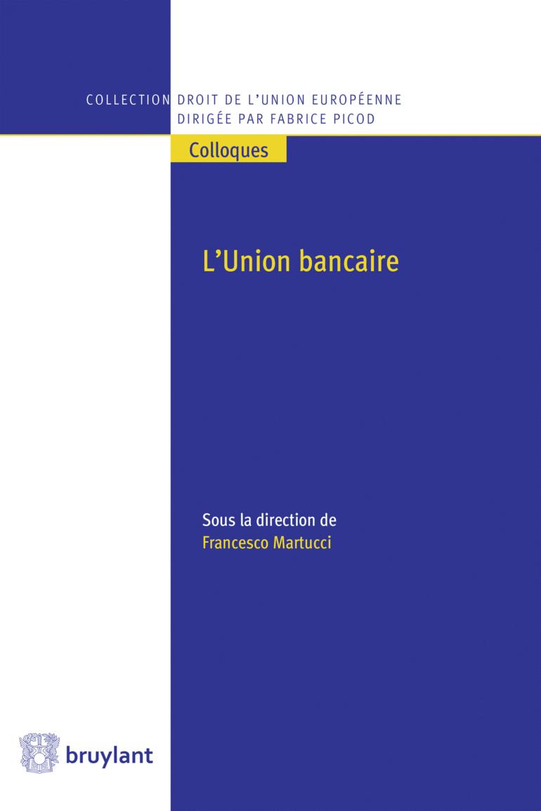 Couverture de l'ouvrage L'Union bancaire