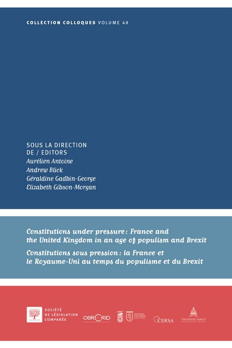 Couverture de l'ouvrage Constitutions under pressure: France and the United Kingdom in an age of populism and Brexit