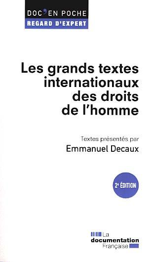 Couverture de l'ouvrage Les grands textes internationaux des droits de l'homme