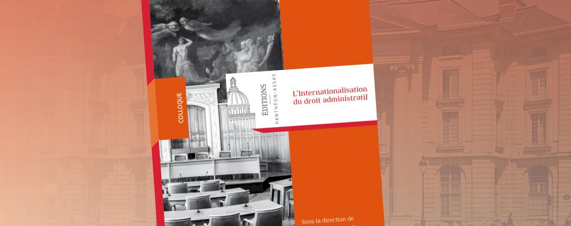 Couverture de l'ouvrage L'Internationalisation du droit administratif par Philippe Cossalter et Gilles J. Guglielmi