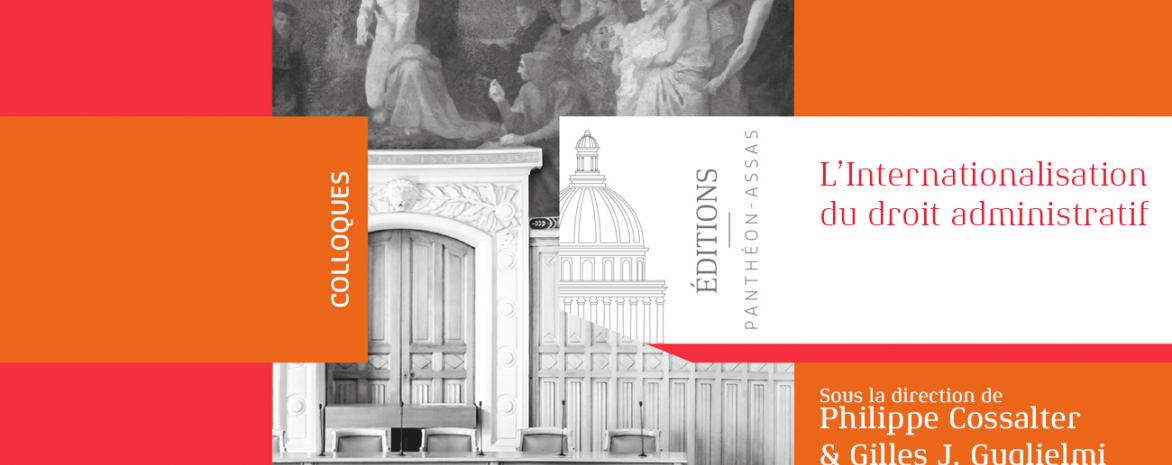 Couverture de l'ouvrage de Philippe Cossalter et Gilles J. Guglielmi : l'internationalisation du droit administratif