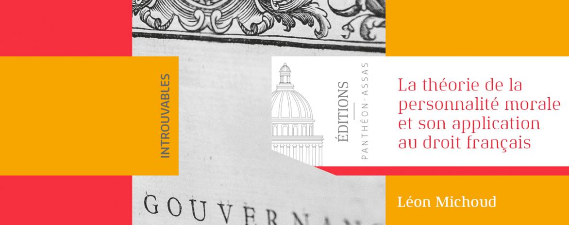 Couverture de l'ouvrage de monsieur Michoud : La théorie de la personnalité morale et son application au droit français