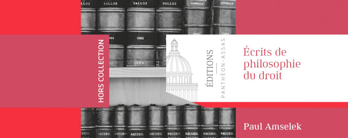 Couverture de l'ouvrage de Paul Amselek : Écrits de philosophie du droit