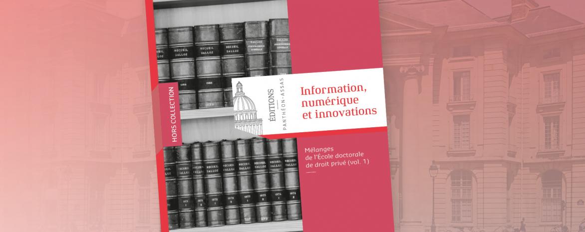Thierry Bonneau Agathe Lepage Innovation numérique innovations Editions Panthéon Assas Paris 2 nouvelles technologies bitcoin  publication parution école doctorale de droit privé le droit pénal au défi du numérique