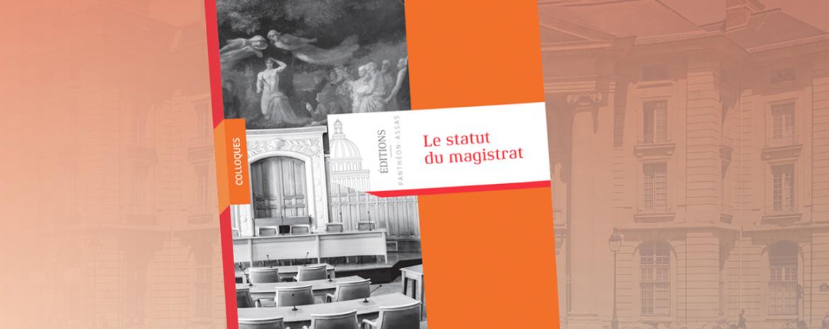 Couverture de l'ouvrage Le Statut du magistrat d'Olivier Descamps