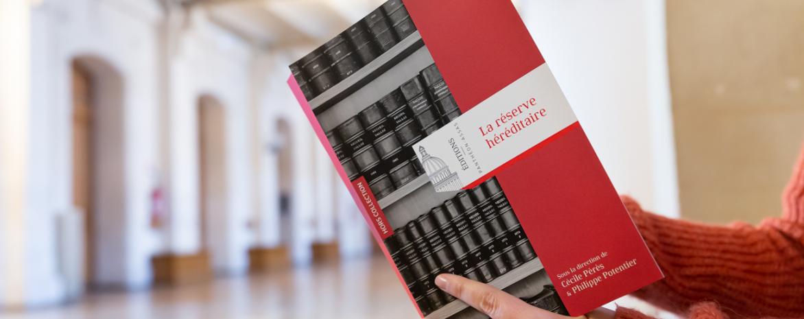 Cécile Pérès La réserve héréditaire Editions Panthéon Assas publication rapport ministériel Philippe Potentier