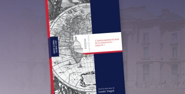 Louis Vogel - L'Américanisation du droit de la concurrence américain européen publication EPA Editions Panthéon-Assas