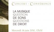 2010 Conférence La Musique question de sons / questions de droit